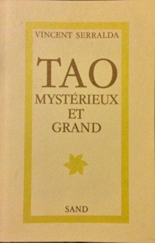 9782710702856: Tao mystérieux et grand