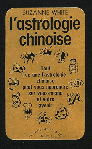 9782710703303: L'astrologie Chinoise