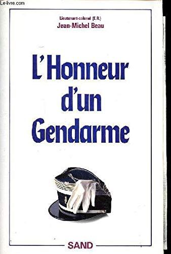 L'honneur d'un gendarme: Jean-Michel Beau