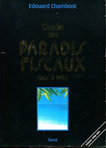 Guide des paradis fiscaux face à 1992: Chambost, Edouard