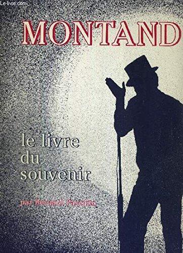 Montand: Le Livre Du Souvenir: Pascuito, Bernard
