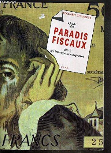 Guide des Paradis Fiscaux face a la: Edouard Chambost