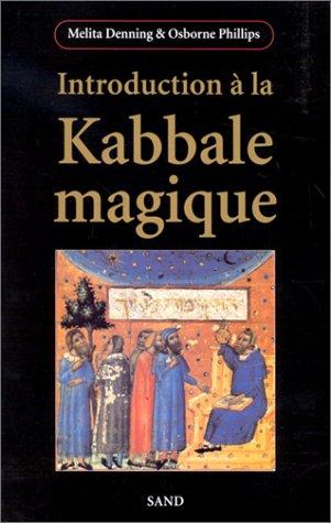 9782710705284: Introduction à la Kabbale magique