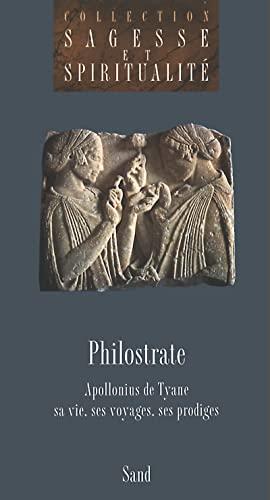 APOLLONIUS DE TYANE sa vie, ses voyages,: PHILOSTRATE