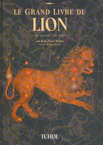 Le Grand Livre Du Lion: Jean-Pierre VEZIEN, Eric
