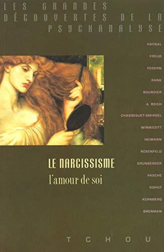 9782710705994: Le Narcissisme, l'amour de soi