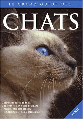 9782710706564: Le grand guide des chats
