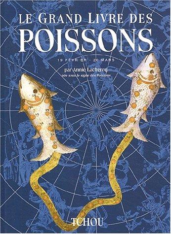 9782710706915: Le grand livre des Poissons (Les grands livres du zodiaque)