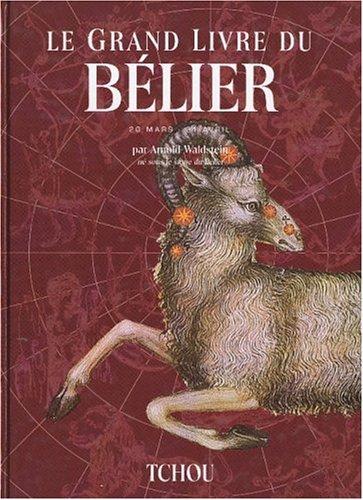 Le grand livre du Bélier ( 20: WALDSTEIN Arnold et