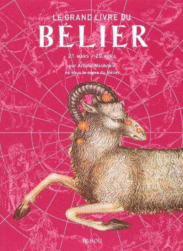 9782710707301: Le grand livre du Bélier