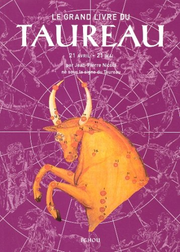 Le Grand Livre du Taureau: Nicola, Jean-Pierre, Malzac,