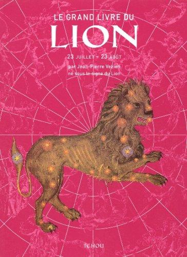 Le Grand Livre du Lion: Jean-Pierre Vezien; Eric