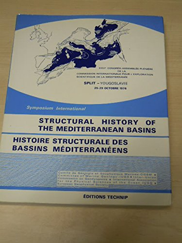Structural History of the Mediterranean Basins (2710803216) by Editions Technip
