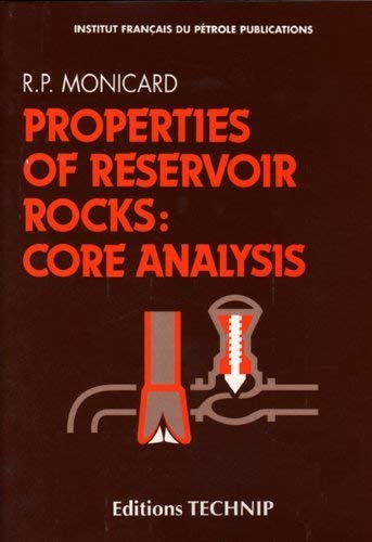 9782710803874: Properties of Reservoir Rocks: Core Analysis