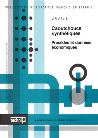 9782710803980: Caoutchoucs synthetiques (French Edition)