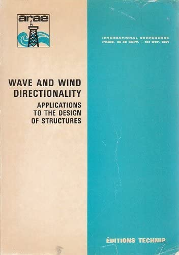 Wave And Wind Directionality: Applications to the Design of Structures (2710804263) by Editions Technip