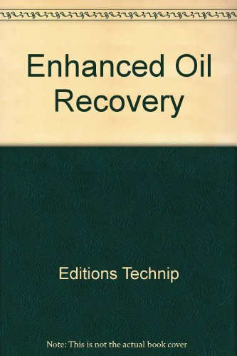 Enhanced Oil Recovery (2710804336) by Editions Technip