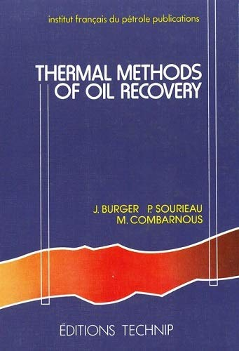 9782710804932: Thermal Methods of Oil Recovery (Institut Franpcais Du Pbetrole Publications)