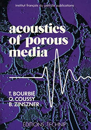 9782710805168: Acoustics Porous Media (Publications / Institut français du pétrole)