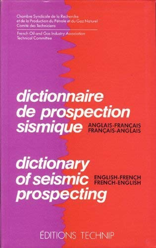 9782710805274: Dictionary of Seismic Prospecting: English-French / French-English (French Oil & Gas Industry Association publication)