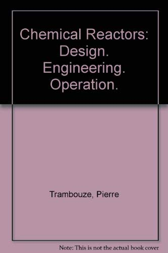 9782710805427: Chemical Reactors. Design, Engineering, Operation