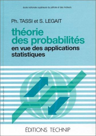 9782710805823: Théorie des probabilités en vue des applications statistiques