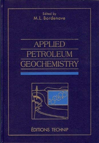 APPLIED PETROLEUM GEOCHEMISTRY: Max Bordenave
