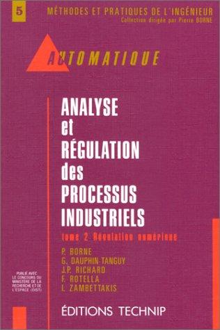 9782710806431: Analyse et régulation des processus industriels, tome 2 : Régulation numérique