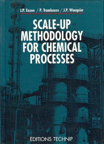 9782710806462: Scale-up methodology for chemical processes