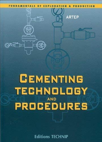 9782710806493: Cementing Technology (Fundamentals of Exploration and Production)