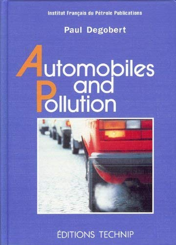 Automobiles and Pollution: Paul Degobert