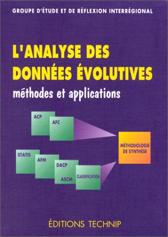 9782710807001: L'analyse des donnees evolutives: Methodes et applications (French Edition)