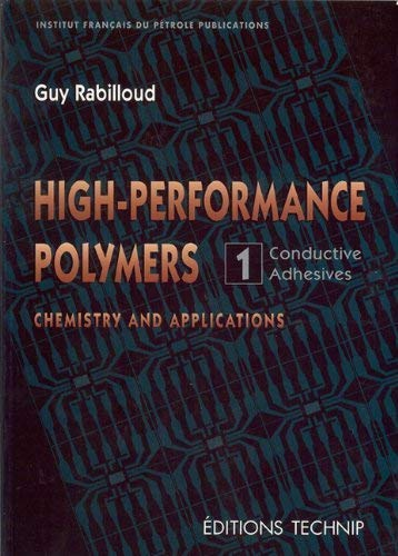 9782710807162: High-Performance Polymers Volume 1 (Publication IFP)