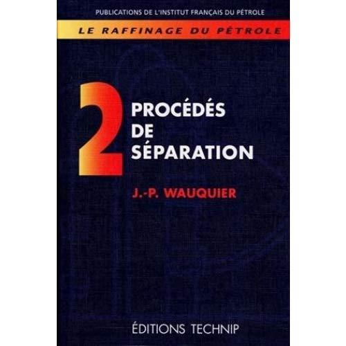 9782710807292: Le Raffinage du pétrole. t2 (French Edition)