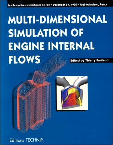 MULTI DIMENSIONAL SIMULATION OF ENGINE INTERNAL FLOWS (Entretiens IFP): Baritaud, Thierry
