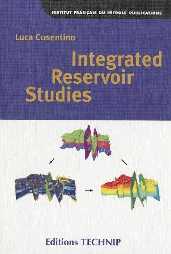 Integrated Reservoir Studies: Luca Consentino