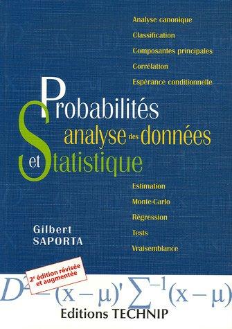 Probabilités, analyses des données et statistiques: G. Saporta
