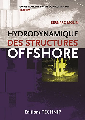 Hydrodynamique des structures offshore (French Edition)