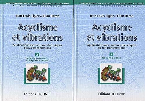 9782710808176: Acyclisme et vibrations 2 volumes. Applications aux moteurs thermiques et aux transmissions