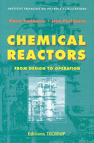 9782710808459: Chemical Reactors: From Design to Operation (Publication Ifp)