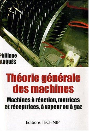 9782710808954: Théorie générale des machines (French Edition)