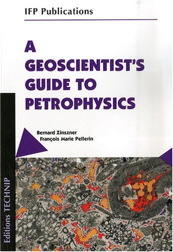9782710808992: A geoscientist's guide to petrophysics (IFP Publications)