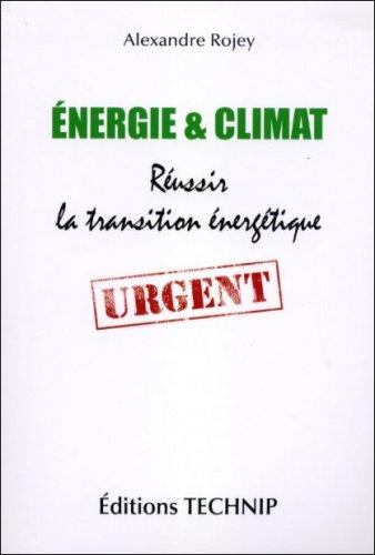 9782710809081: Energie et Climat - R�ussir la transition �nerg�tique