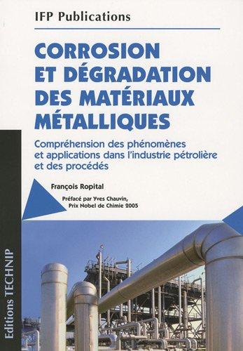 9782710809371: Corrosion et dégradation des matériaux métalliques (French Edition)