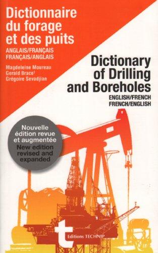 9782710809661: Dictionnaire du forage et des puits