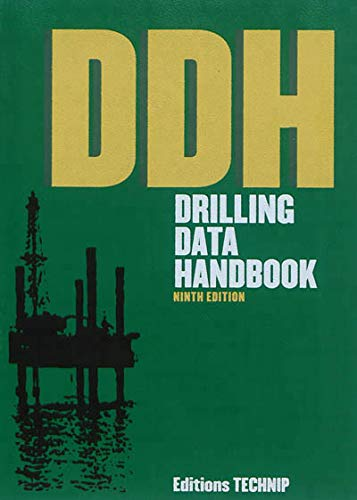 Drilling Data Handbook 9th Edition: Gabolde, Gilles, Nguyen,