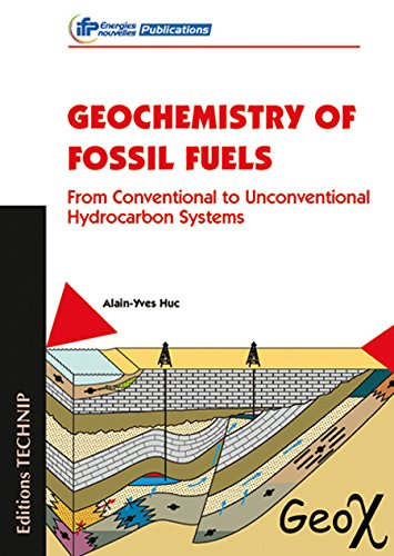 9782710809906: Geochemistry of Fossil Fuels: From Conventional to Unconventional Hydrocarbon Systems