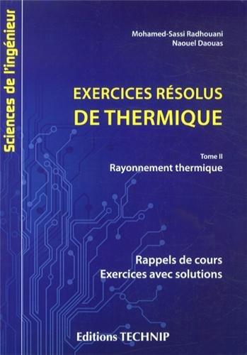 9782710810322: Exercices résolus de thermique tome 2