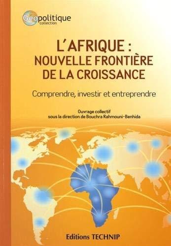 9782710811633: L'AFRIQUE: Nouvelle frontière de la croissance