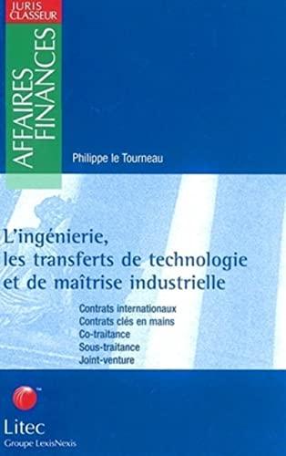 L'ingénierie, les transferts de technologie et de maîtrise ...